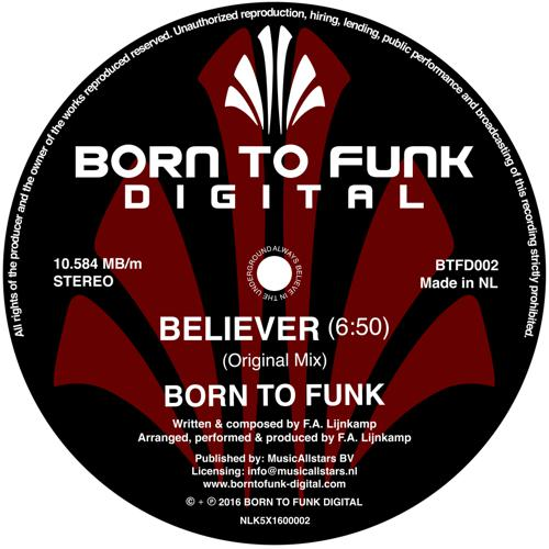 Born To Funk - Believer
